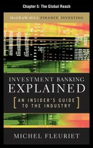 Foto Cover di Investment Banking Explained, Chapter 5, Ebook inglese di Michel Fleuriet, edito da McGraw-Hill
