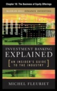 Foto Cover di Investment Banking Explained, Chapter 10, Ebook inglese di Michel Fleuriet, edito da McGraw-Hill