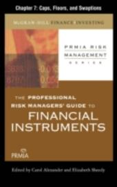 Professional Risk Managers'Guide to Financial Instruments, Chapter 7