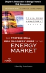 Ebook in inglese Professional Risk Managers' Guide to the Energy Market, Chapter 1 (PRMIA), Professional Risk Managers' International Association
