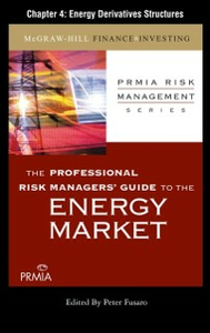 Ebook in inglese Professional Risk Managers' Guide to the Energy Market, Chapter 4 (PRMIA), Professional Risk Managers' International Association
