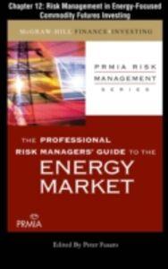 Foto Cover di Professional Risk Managers' Guide to the Energy Market, Chapter 12, Ebook inglese di Professional Risk Managers' International Association (PRMIA), edito da McGraw-Hill