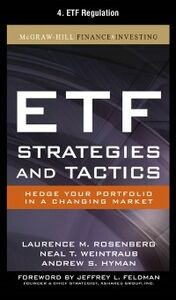 Ebook in inglese ETF Strategies and Tactics, Chapter 4 Hyman, Andrew , Rosenberg, Laurence , Weintraub, Neal