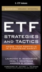 Ebook in inglese ETF Strategies and Tactics, Chapter 5 Hyman, Andrew , Rosenberg, Laurence , Weintraub, Neal