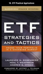 Ebook in inglese ETF Strategies and Tactics, Chapter 16 Hyman, Andrew , Rosenberg, Laurence , Weintraub, Neal