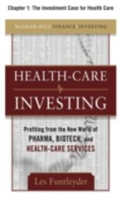 Healthcare Investing, Chapter 1