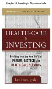 Healthcare Investing, Chapter 10