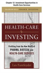 Ebook in inglese Healthcare Investing, Chapter 12 Funtleyder, Les