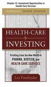 Healthcare Investing, Chapter 12