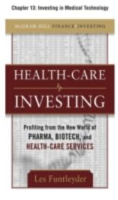 Healthcare Investing, Chapter 13