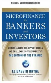 Microfinance for Bankers and Investors, Cases 5