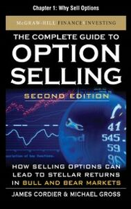 Ebook in inglese Complete Guide to Option Selling, Second Edition, Chapter 1 Cordier, James , Gross, Michael