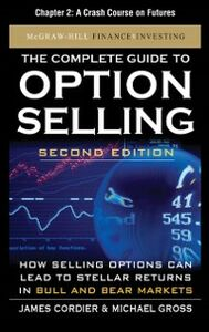 Ebook in inglese Complete Guide to Option Selling, Second Edition, Chapter 2 Cordier, James , Gross, Michael