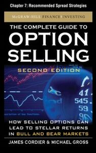 Ebook in inglese Complete Guide to Option Selling, Second Edition, Chapter 7 Cordier, James , Gross, Michael