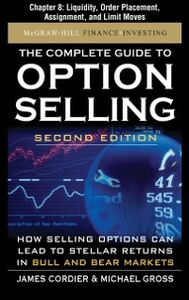 Foto Cover di Complete Guide to Option Selling, Second Edition, Chapter 8, Ebook inglese di James Cordier,Michael Gross, edito da McGraw-Hill