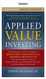 Foto Cover di Applied Value Investing, Conclusion, Ebook inglese di Joseph Calandro, Jr., edito da McGraw-Hill