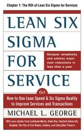 Lean Six Sigma for Service, Chapter 1