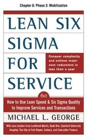 Lean Six Sigma for Service, Chapter 8