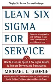 Lean Six Sigma for Service, Chapter 10