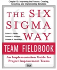 Ebook in inglese Six Sigma Way Team Fieldbook, Chapter 15 Cavanagh, Roland , Neuman, Robert , Pande, Peter