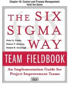 Ebook in inglese Six Sigma Way Team Fieldbook, Chapter 18 Cavanagh, Roland , Neuman, Robert , Pande, Peter