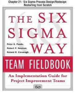 Ebook in inglese Six Sigma Way Team Fieldbook, Chapter 21 Cavanagh, Roland , Neuman, Robert , Pande, Peter