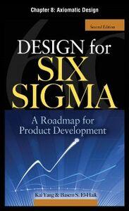 Ebook in inglese Design for Six Sigma, Chapter 8 EI-Haik, Basem , Yang, Kai