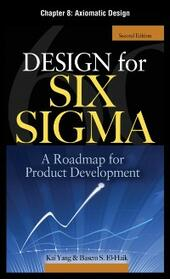 Design for Six Sigma, Chapter 8
