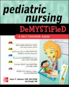 Ebook in inglese Pediatric Nursing Demystified Johnson, Joyce , Keogh, Jim