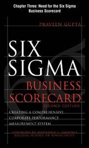 Foto Cover di Six Sigma Business Scorecard, Chapter 3 - Need for the Six Sigma Business Scorecard, Ebook inglese di Praveen Gupta, edito da McGraw-Hill Education