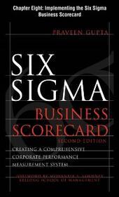 Six Sigma Business Scorecard, Chapter 8