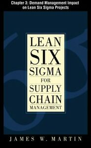 Ebook in inglese Lean Six Sigma for Supply Chain Management, Chapter 3 Martin, James