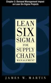 Lean Six Sigma for Supply Chain Management, Chapter 3