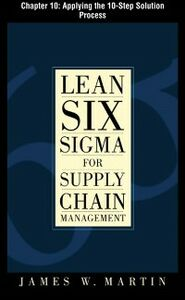 Ebook in inglese Lean Six Sigma for Supply Chain Management, Chapter 10 Martin, James
