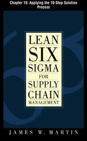 Lean Six Sigma for Supply Chain Management, Chapter 10