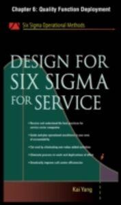 Foto Cover di Design for Six Sigma for Service, Chapter 6, Ebook inglese di Kai Yang, edito da McGraw-Hill