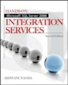 Foto Cover di Hands-On Microsoft SQL Server 2008 Integration Services, Second Edition, Ebook inglese di Ashwani Nanda, edito da McGraw-Hill Education
