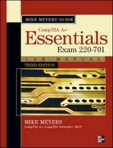 Ebook in inglese Mike Meyers CompTIA A+ Guide: Essentials Lab Manual, Third Edition (Exam 220-701) Meyers, Mike