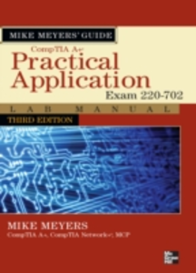 Ebook in inglese Mike Meyers' CompTIA A+ Guide: Practical Application Lab Manual, Third Edition (Exam 220-702) Meyers, Mike