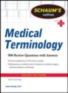 Foto Cover di Schaum's Outline of Medical Terminology, Ebook inglese di Jim Keogh, edito da McGraw-Hill Education