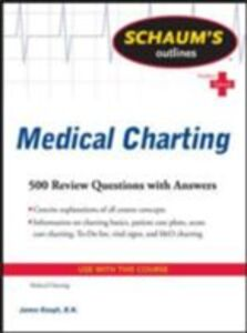 Ebook in inglese Schaum's Outline of Medical Charting Keogh, Jim