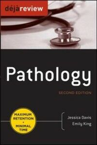 Ebook in inglese Deja Review Pathology, Second Edition Davis, Jessica , King, Emily