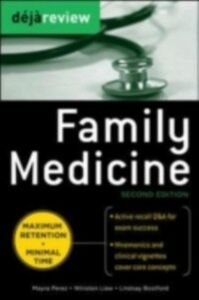 Ebook in inglese Deja Review Family Medicine, 2nd Edition Botsford, Lindsay , Liaw, Winston , Perez, Mayra