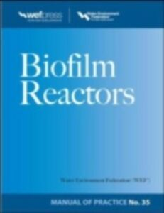 Ebook in inglese Biofilm Reactors WEF MOP 35 Federation, Water Environment