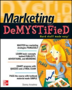 Ebook in inglese Marketing Demystified Anselmo, Donna