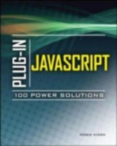 Ebook in inglese Plug-In JavaScript 100 Power Solutions Nixon, Robin