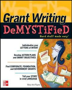 Grant Writing DeMYSTiFied - Mary Ann Payne - cover
