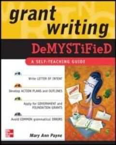 Foto Cover di Grant Writing DeMYSTiFied, Ebook inglese di Mary Ann Payne, edito da McGraw-Hill Education