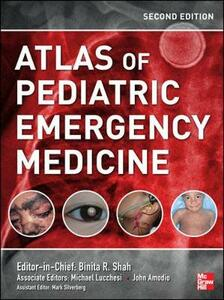 Atlas of Pediatric Emergency Medicine - Binita R. Shah,Michael Lucchesi - cover