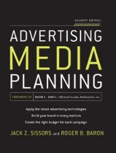 Ebook in inglese Advertising Media Planning, Seventh Edition Baron, Roger , Sissors, Jack